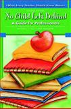 No Child Left Behind : A Guide for Professionals, Yell, Mitchell L. and Drasgow, Erik, 0137149107