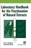Laboratory Handbook for the Fractionation of Natural Extracts, Houghton, Peter and Raman, Amala, 0412749106