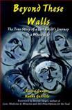 Beyond These Walls, Rachel Gunner and Hanna Gabriele, 0977769100