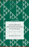 Data-Driven Decision Making in Schools : Lessons from Trinidad, Yamin-Ali, Jennifer, 1137429100