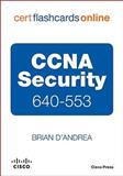 CCNA Security 640-553 Cert Flash Cards Online, Retail Packaged Version, D'Andrea, Brian, 158705910X