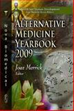 Alternative Medicine Yearbook 2009, , 1616689102
