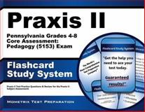 Praxis II Pennsylvania Grades 4-8 Core Assessment Pedagogy (5153) Exam Flashcard Study System : Praxis II Test Practice Questions and Review for the Praxis II Subject Assessments, Praxis II Exam Secrets Test Prep Team, 1627339108