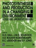 Photosynthesis and Production in a Changing Environment, , 0412429101