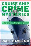A Curious Cargo of Bones, Paul Davis, 0988579103