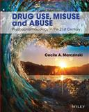 Drug Use, Misuse and Abuse, Marczinski, Cecile A., 1118539109