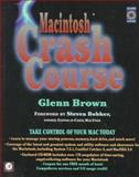 Macintosh Crash Course, Brown, Glenn, 0121359107