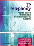 IP Telephony : Packet Based Multimedia Communications Systems, Hersent, Olivier and Gurle, David, 0201619105