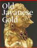Old Javanese Gold, John Miksic, 0300169108