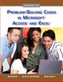 Problem Solving Cases in Microsoft Access and Excel, Monk, Ellen and Davidson, Springer W., 0324789106