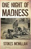 One Night of Madness, Stokes McMillan, 0982529104