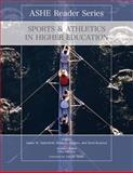 Sports and Athletics in Higher Education 1st Edition