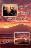 Snapshots and Visions, Jim Willis, 1438919107