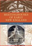 Meetinghouses of Early New England, Benes, Peter, 1558499105