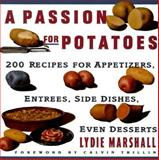 Passion for Potatoes, Lydie Marshall, 0060969105