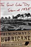 Hemingway's Hurricane, Phil Scott, 0071479104