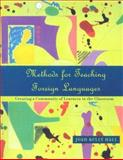 Methods for Teaching Foreign Languages : Creating a Community of Learners in the Classroom, Hall, Joan Kelly, 013087910X