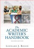 The Academic Writer's Handbook, Rosen, Leonard J., 0205599109