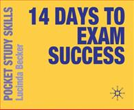 14 Days to Exam Success, Becker, Lucinda, 0230249108