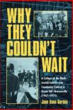 Why They Couldn't Wait, Jane Anna Gordon, 0415929105