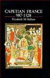 Capetian France 987-1328, Hallam, Elizabeth M., 0582489105