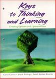 Keys to Thinking and Learning : Creating Options and Opportunities, Carter, Carol and Bishop, Joyce, 0130869104