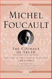 The Courage of Truth, Michel Foucault, 1250009103