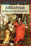 Abraham in History and Tradition, Van Seters, John, 1626549109