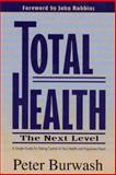 Total Health, Peter Burwash, 1887089101