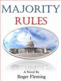 Majority Rules, Fleming, Roger, 1930859104