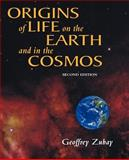 Origins of Life : On Earth and in the Cosmos, Zubay, Geoffrey L., 012781910X
