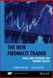 The New Fibonacci Trader, Robert Fischer and Jens Fischer, 0471419109