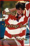 "Dating for the ""Average Joe"", Stephen McCaffrey, 0595199100"