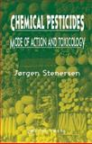Chemical Pesticides Mode of Action and Toxicology, Stenersen, Jorgen and Strauss, Steven, 0748409106