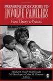 Preparing Educators to Involve Families : From Theory to Practice, , 1412909104