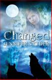 Changed, Jennifer Snyder, 1477429107
