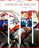Windows on the City, Ruby, Michael, 1934289108