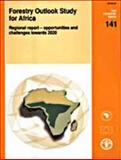Forestry Outlook Study for Africa Regional Report 9789251049105