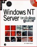 Windows NT Server Training Guide, Foley, Todd, 0122619102