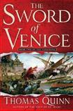 The Sword of Venice, Thomas Quinn, 031231910X