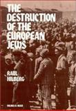 The Destruction of the European Jews, Raul Hilberg, 0841909105