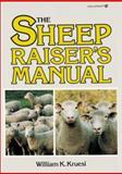 The Sheep Raiser's Manual, Kruesi, William K., 0913589101
