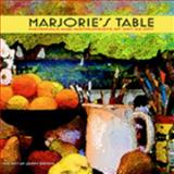 Marjorie's Table : Materials and Instruments of Art as Art, Gotkin, Jerry, 0981979106