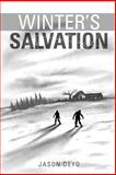 Winter's Salvation, Jason Deyo, 1494869101