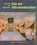 Data and Telecommunications : Systems and Applications, Thurwachter, Charles N., 0137939108