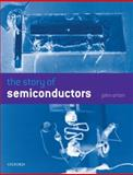 The Story of Semiconductors, Orton, John W., 0199559104