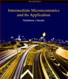 Intermediate Microeconomics, Nicholson, Walter and Snyder, Christopher M., 0324599102