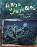 Journey to Shark Island, Mary M. Cerullo, 0756549108