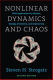 Nonlinear Dynamics and Chaos : With Applications to Physics, Biology, Chemistry, and Engineering, Strogatz, Steven H., 0813349109