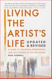Living the Artist's Life, Robert Paul Dorrell, 0985309105